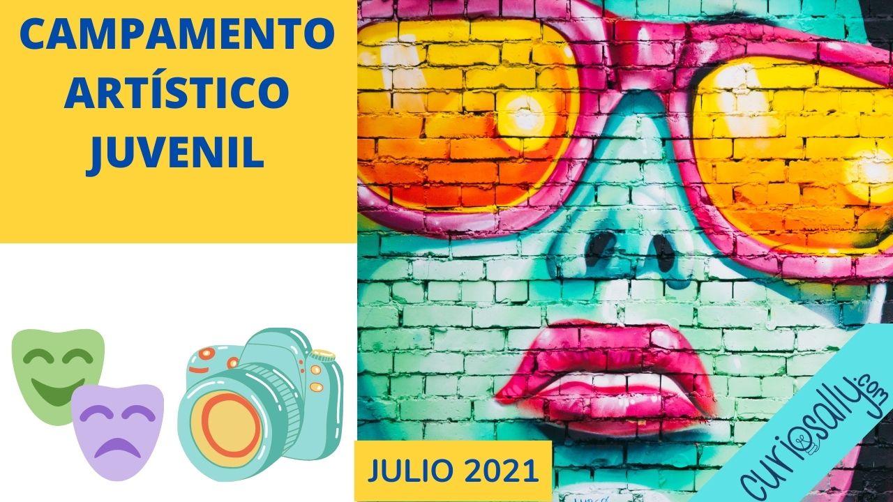 CAMPAMENTO ARTÍSTICO JUVENIL  (VIRTUAL - VERANO  2021)