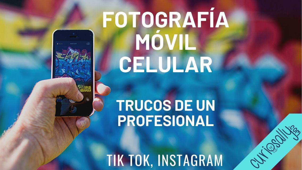 APRENDE FOTOGRAFÍA CON TU TELÉFONO MÓVIL -  Composición, color y edición de imágenes
