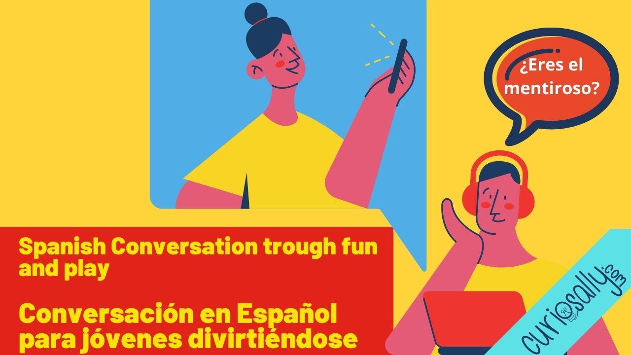 CLASE DE CONVERSACIÓN EN ESPAÑOL - ¿Quién es el mentiroso?