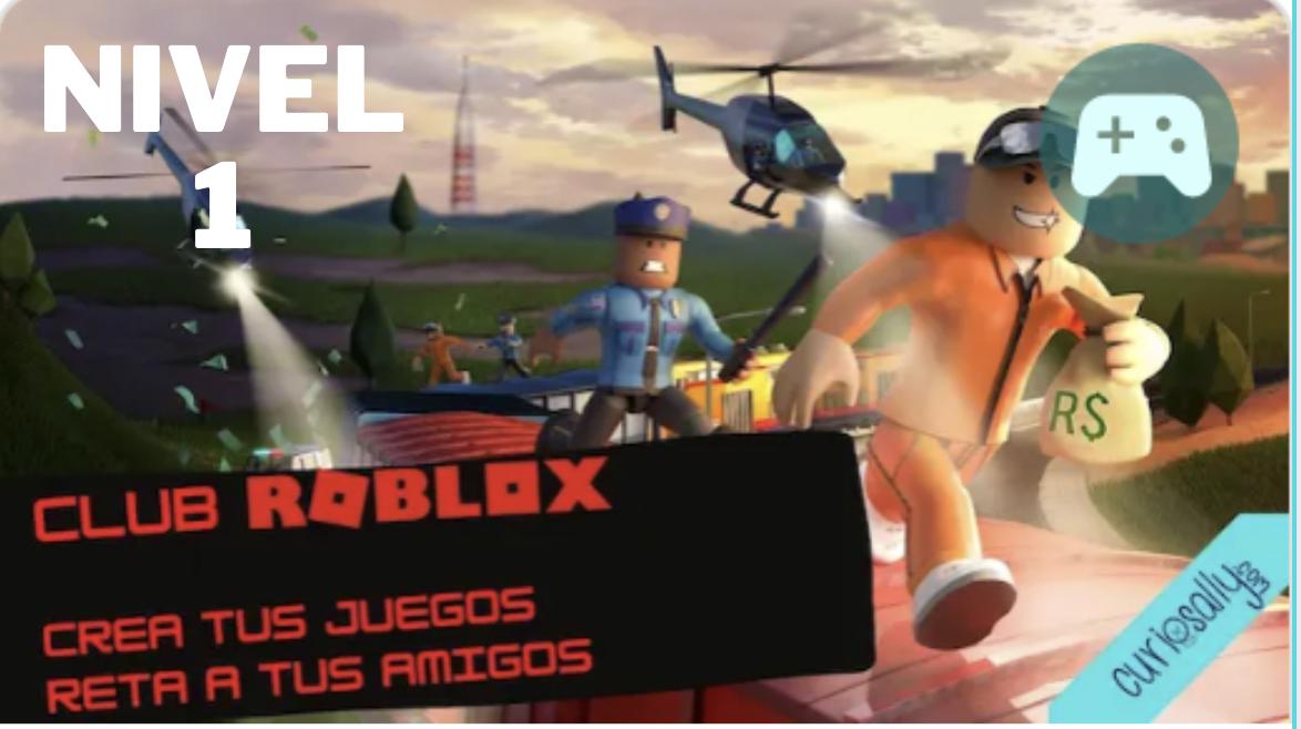 CLUB SEMANAL - ROBLOX  NIVEL 1:  Programación online y creación de tus propios juegos