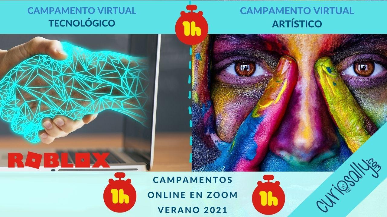 UNA HORA AL DIA-CAMPAMENTO ARTÍSTICO o TECNOLÓGICO  (VIRTUAL - VERANO 2021)